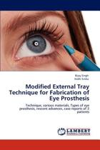 Modified External Tray Technique for Fabrication of Eye Prosthesis