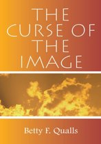 The Curse of the Image