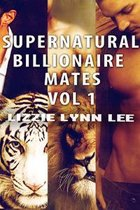 Supernatural Billionaire Mates Bundle Vol1-3