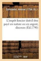 L'Imp t Foncier Doit-Il tre Pay En Nature Ou En Argent, Discours
