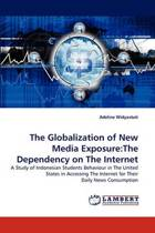 The Globalization of New Media Exposure