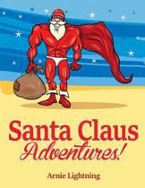 Santa Claus Adventures!