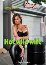 Hot wild wife