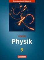 Fokus Physik. 9. Jahrgangsstufe. Schülerbuch. Gymnasium Bayern