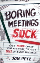 Boring Meetings Suck