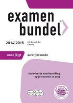 Examenbundel - VMBO-GT Aardrijkskunde  / 2014/2015