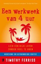 Boek cover Een werkweek van 4 uur van Timothy Ferris (Paperback)