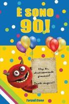 E Sono 90!