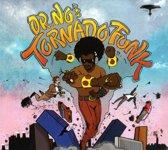 Dr. No's Tornado Funk