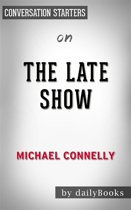 The Late Show: by Michael Connelly | Conversation Starters
