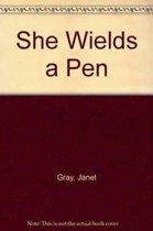 She Wields a Pen