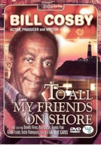 To All My Friends On Shore (dvd)