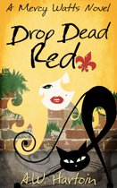 Drop Dead Red (Mercy Watts Mysteries Book Four)