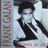 Frank Galan - Ik Mis Je Zo