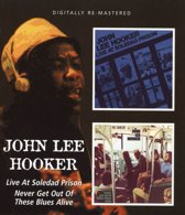 Live At Soledad Prison / Never Get Out Of These Blues Alive