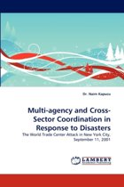 Multi-Agency and Cross-Sector Coordination in Response to Disasters
