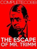 The Escape of Mr. Trimm