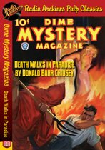 Dime Mystery Magazine - Death Walks in P