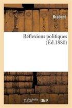 R�flexions Politiques
