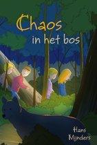 Chaos in het bos