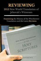 Reviewing 2013 New World Translation of Jehovah's Witnesses