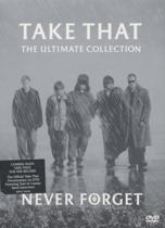 Take That - Never Forget - Ultimate Collection