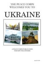 Ukraine; The Peace Corps Welcomes You to