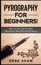 Pyrography for Beginners!