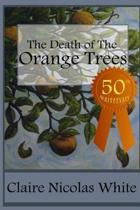 The Death of the Orange Trees