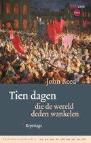 Kritische Klassieken 14 - Tien dagen die de wereld deden wankelen