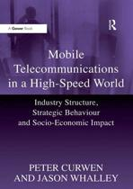 Mobile Telecommunications in a High-Speed World