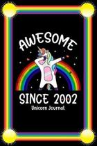 Awesome Since 2002: Birthday Girl Rainbow Dabbing Unicorn Notebook And Journal To Write In For 17 Year Old Boy Girl - 6x9 Unique Diary - 1