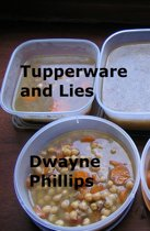 Tupperware and Lies