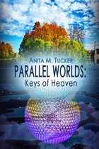 Parallel Worlds: Keys of Heaven