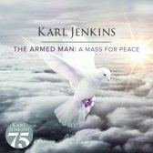 The Armed Man: A Mass For Peace