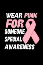 Wear pink for someone special awareness