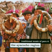 Traditional Music Of Peru 6: The Ayacucho Region