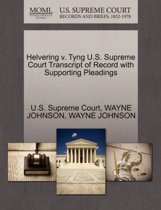 Helvering V. Tyng U.S. Supreme Court Transcript of Record with Supporting Pleadings
