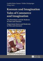 Konsum und Imagination- Tales of Commerce and Imagination
