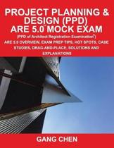 Project Planning & Design (Ppd) Are 5.0 Mock Exam (Architect Registration Examination)