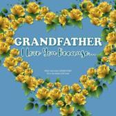Grandfather, I Love You Because