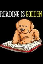 reading is golden: Golden Retriever Book Reading Gif Bookworm Teachers Journal/Notebook Blank Lined Ruled 6x9 100 Pages
