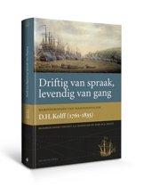 Werken uitgegeven door de Linschoten-Vereeniging 110 - Driftig van spraak, levendig van gang