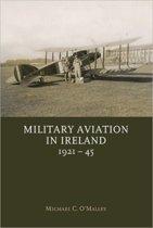 Military Aviation in Ireland, 1921-45