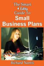 The Smart & Easy Guide to Small Business Plans
