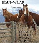 Equi-Wrap: Horse Health, Wraps & Supplies