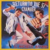 El Michels Affair - Return To The 37Th..
