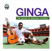 Ginga: The Sound Of Brazilian Football