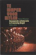 Te Wapen Voor Hitler