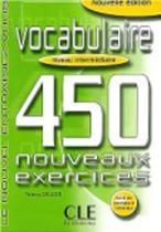 Vocabulaire 450 nouveaux exercices - Intermédiare livre + corrigés